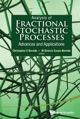Analysis Of Fractional Stochastic Processes: Advances And Applications - Proceedings Of The 7th Jagna International Workshop (Hardback)