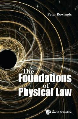 Foundations Of Physical Law, The (Hardback)