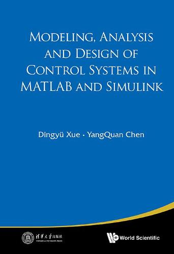 Modeling, Analysis And Design Of Control Systems In Matlab And Simulink (Hardback)