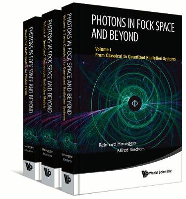 Photons In Fock Space And Beyond (In 3 Volumes) (Hardback)