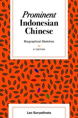 Prominent Indonesian Chinese: Biographical Sketches (Paperback)
