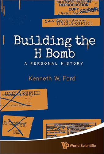 Building The H Bomb: A Personal History (Hardback)
