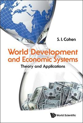 World Development And Economic Systems: Theory And Applications (Hardback)