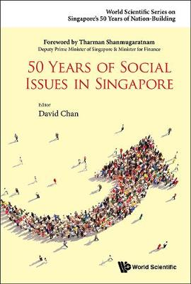 50 Years Of Social Issues In Singapore - World Scientific Series on Singapore's 50 Years of Nation-Building (Hardback)