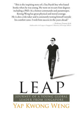 LEAP: Journey of a Young Global Leader from Singapore (Paperback)
