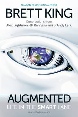 Augmented: Life in the Smart Lane (Hardback)