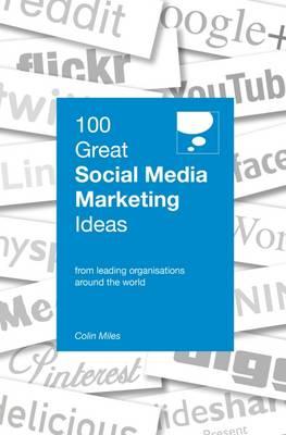 100 Great Social Media Marketing Ideas (Paperback)
