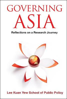 Governing Asia: Reflections On A Research Journey (Hardback)