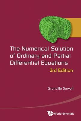 Numerical Solution Of Ordinary And Partial Differential Equations, The (3rd Edition) (Hardback)