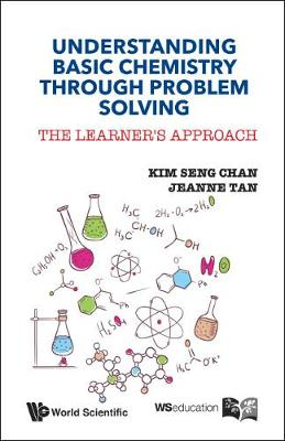 Understanding Basic Chemistry Through Problem Solving: The Learner's Approach (Paperback)
