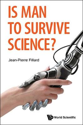 Is Man To Survive Science? (Hardback)