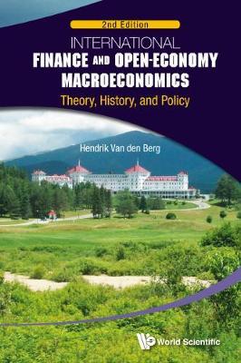 International Finance And Open-economy Macroeconomics: Theory, History, And Policy (2nd Edition) (Hardback)