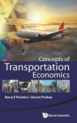 Concepts Of Transportation Economics (Hardback)