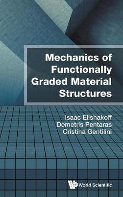 Mechanics Of Functionally Graded Material Structures (Hardback)