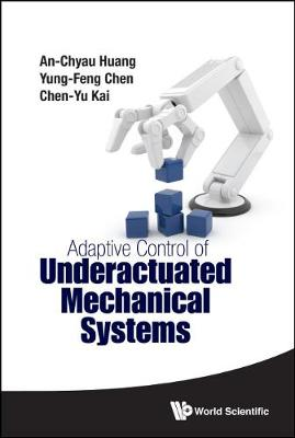 Adaptive Control Of Underactuated Mechanical Systems (Hardback)