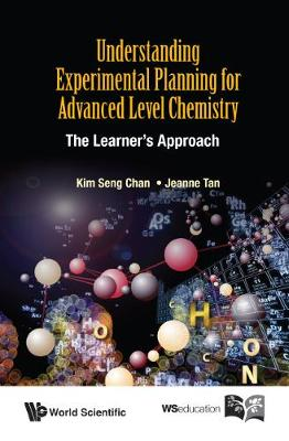 Understanding Experimental Planning For Advanced Level Chemistry: The Learner's Approach (Paperback)