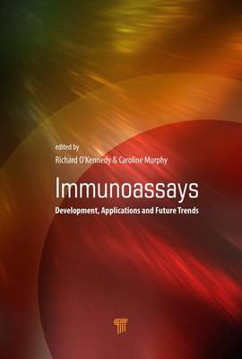 Immunoassays: Development, Applications and Future Trends (Hardback)