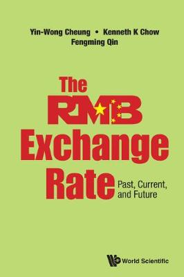 Rmb Exchange Rate, The: Past, Current, And Future (Hardback)