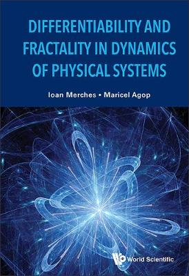 Differentiability And Fractality In Dynamics Of Physical Systems (Hardback)