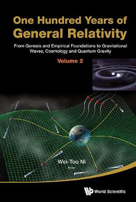One Hundred Years Of General Relativity: From Genesis And Empirical Foundations To Gravitational Waves, Cosmology And Quantum Gravity - Volume 2 (Hardback)