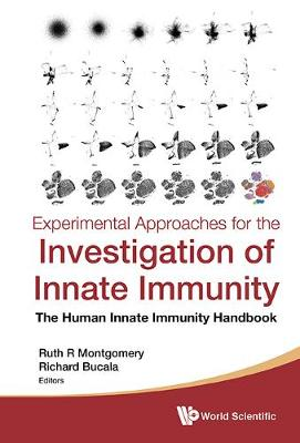 Experimental Approaches For The Investigation Of Innate Immunity: The Human Innate Immunity Handbook (Hardback)