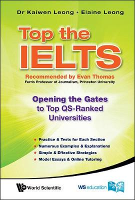Top The Ielts: Opening The Gates To Top Qs-ranked Universities (Paperback)