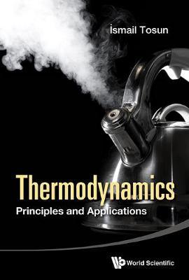 Thermodynamics: Principles And Applications (Hardback)
