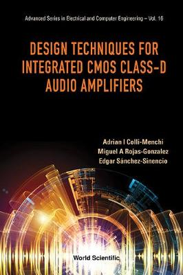 Design Techniques For Integrated Cmos Class-d Audio Amplifiers - Advanced Series in Electrical & Computer Engineering 16 (Paperback)