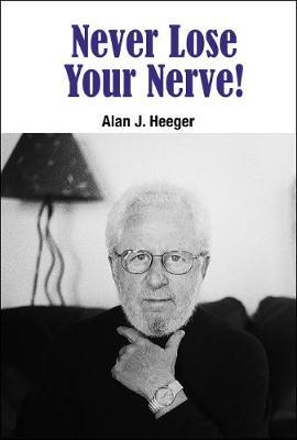 Never Lose Your Nerve! (Hardback)