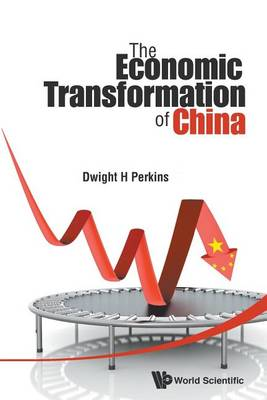 Economic Transformation Of China, The (Paperback)