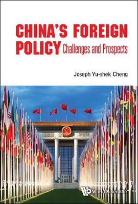 China's Foreign Policy: Challenges And Prospects (Hardback)