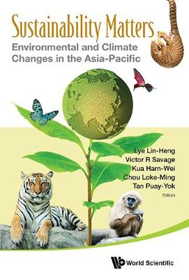 Sustainability Matters: Environmental And Climate Changes In The Asia-pacific (Hardback)