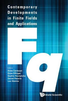 Contemporary Developments In Finite Fields And Applications (Hardback)