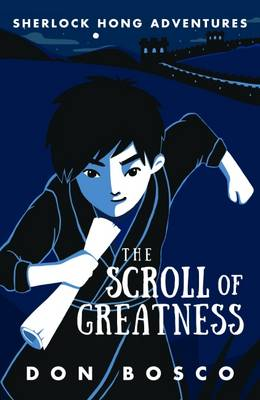Sherlock Hong: The Scroll of Greatness: Book 3 (Paperback)