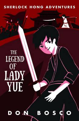 Sherlock Hong: The Legend of Lady Yue: Book 4 (Paperback)