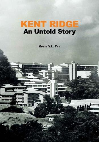 Kent Ridge: An Untold Story (Paperback)