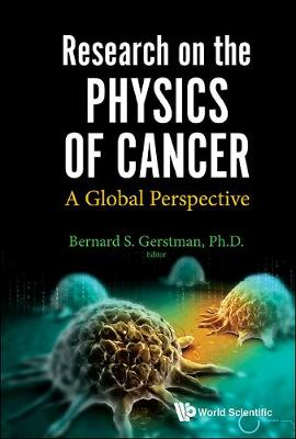 Research On The Physics Of Cancer: A Global Perspective (Hardback)