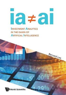 Investment Analytics In The Dawn Of Artificial Intelligence (Paperback)