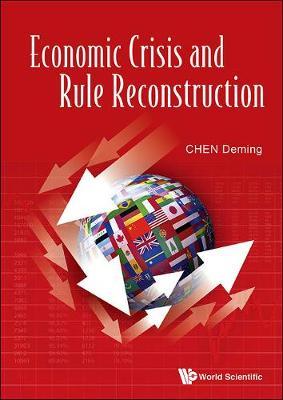 Economic Crisis And Rule Reconstruction (Hardback)