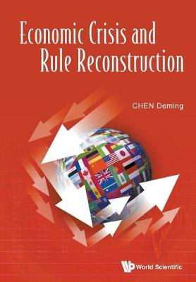 Economic Crisis And Rule Reconstruction (Paperback)