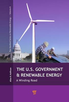 The U.S. Government and Renewable Energy: A Winding Road (Paperback)