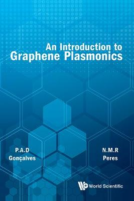 Introduction To Graphene Plasmonics, An (Hardback)