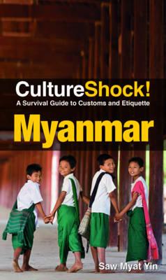Cultureshock! Myanmar - Cultureshock! (Paperback)