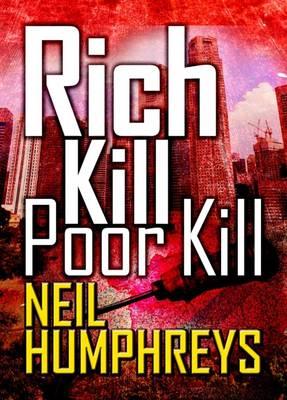 Rich Kill Poor Kill (Paperback)