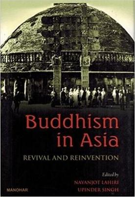 Buddhism in Asia: Revival and Reinvention (Paperback)