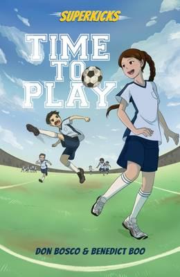 Superkicks: Time to Play (Paperback)
