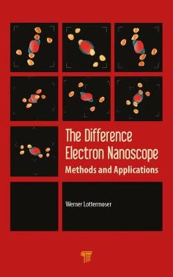 The Difference Electron Nanoscope: Methods and Applications (Hardback)
