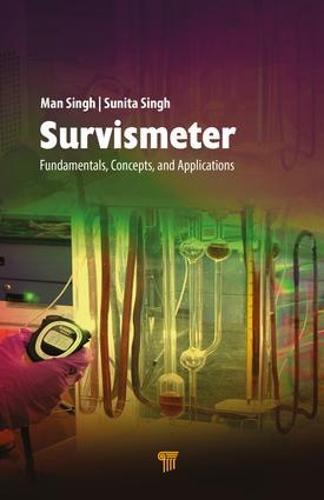 Survismeter: Fundamentals, Devices, and Applications (Hardback)