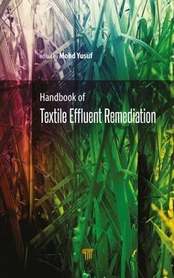 Handbook of Textile Effluent Remediation (Hardback)