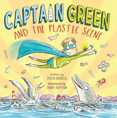 Captain Green and the Plastic Scene (Hardback)